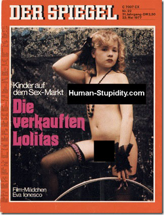 Der Spiegel May 1977 Lolita Issue. Censore to avoid Child Pornography charges and to avoid corrupting my blog readers. Of course, there were hundreds such photos on other magazine covers. The entire Germany, a nation of pedophiles!? Or today, a time of witch hunts?!
