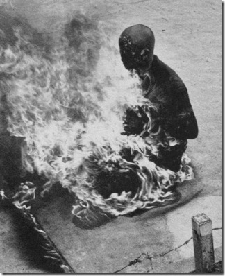 Buddhist monk burning himself alive (no photos of Mr. Ball's self immolation available)