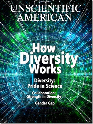 Unscientific American: Diversity is strength: We did not make this up, all these titles really exist in the Junk Diversity Issue