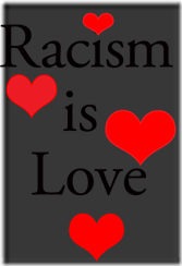 racism-is-love