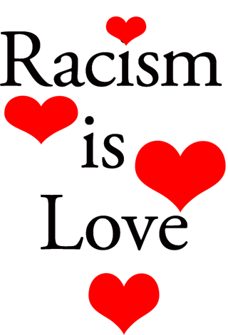 racism-is-love2
